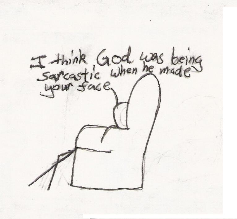 I think god...